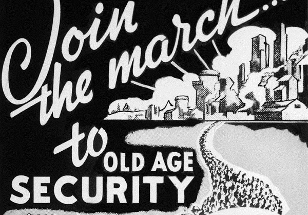 1936 poster in black and white with words Join the march to old age security